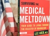 Surviving the Medical Meltdown